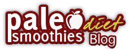 Paleo Diet Smoothies Blog
