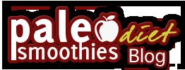 Paleo Diet Smoothies Blog